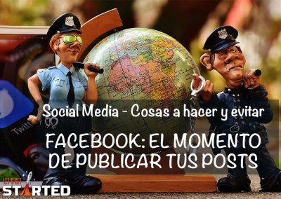 Facebook: El Momento de Publicar tus Posts