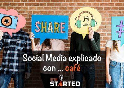 ¡Social Media explicado con … café!